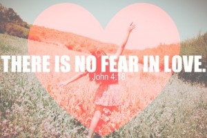 there-is-no-fear-in-love